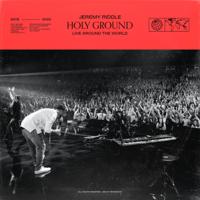 Jeremy Riddle - Holy Ground (Live Around the World) artwork