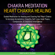 Mindfulness Training - Chakra Meditation: Heart Chakra Healing: Guided Meditation for Healing and Clearing Your Heart Chakra to Increase Acceptance, Empathy, Self-Love, Inner Peace, Compassion, & Emotional Intelligence (Chakra Healing Meditation Series, Book 4) (Unabridged)