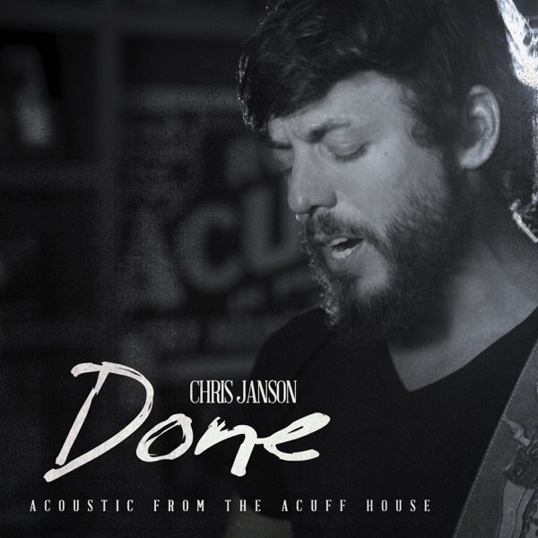 Done (Acoustic from the Acuff House) - Single