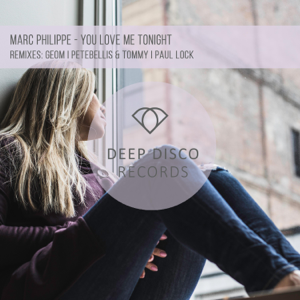 Marc Philippe - You Love Me Tonight - EP