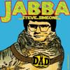 Jabba - Steve Simeone