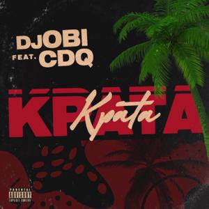 DJ Obi - Kpata Kpata feat. CDQ