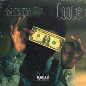 Lute - GED (Gettin Every Dolla)