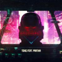 Groovebot - Toxic (feat. Pratika)