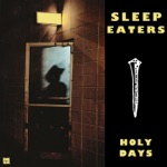 Sleep Eaters - Bad Love