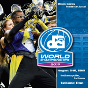 Drum Corps International World Championships 2019, Vol. One (Live) - Drum Corps International - Drum Corps International