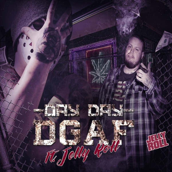 Dgaf (feat. Jelly Roll) - Single