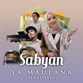 Ya Maulana Remastered  Sabyan - Sabyan