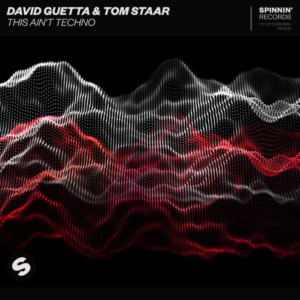David Guetta & Tom Staar - This Ain't Techno