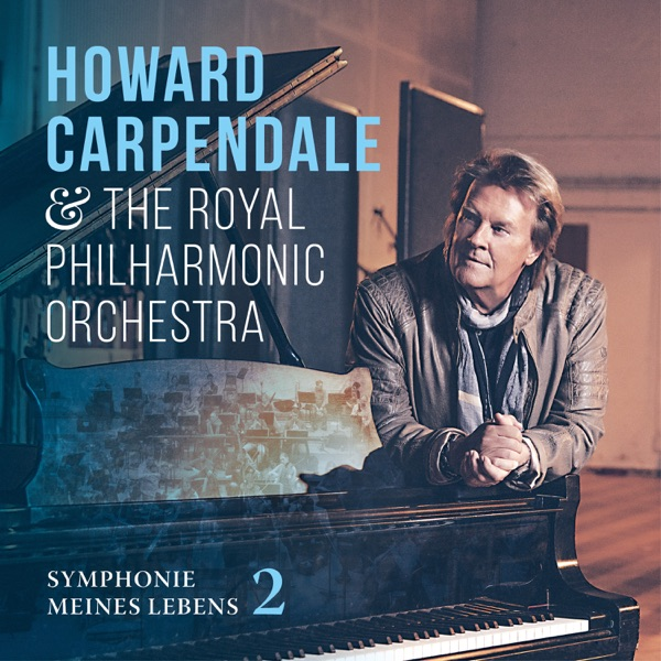 Howard Carpendale & Royal Philharmonic Orchestra mit Dann geh doch