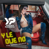 Y Le Dije No (feat. Sergio George) [Salsa] - Yahaira Plasencia