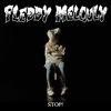Fleddy Melculy - Stop! artwork