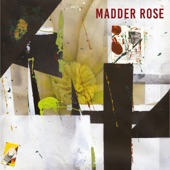 Madder Rose - To Be Beautiful