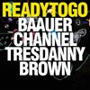 Ready to Go - Single, Baauer, Channel Tres & Danny Brown