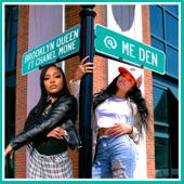 @ Me Den (feat. Chanel Mone') - Brooklyn Queen Cover Art