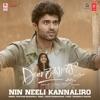 Nin Neeli Kannaliro From Dear Comrade Single