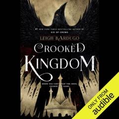 Crooked Kingdom (Unabridged)