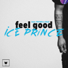 Ice Prince - Feel Good (feat. Phyno & Falz) artwork