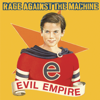 Rage Against the Machine - Evil Empire  artwork