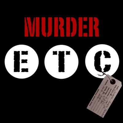 Murder, etc.