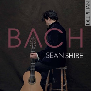 Sean Shibe - Suite in E Minor, BWV 996 (Arr. for Guitar): I. Praeludio