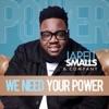 We Need Your Power - Single