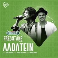 Nikhil D'souza - Aadatein (Doublemint Freshtake Season 1)