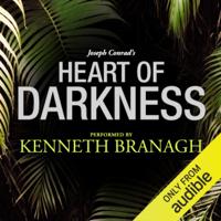 Joseph Conrad - Heart of Darkness: A Signature Performance by Kenneth Branagh   (Unabridged) artwork