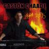 El Fuego - Gaston Chaade