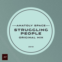 Struggling People - ANATOLY SPACE