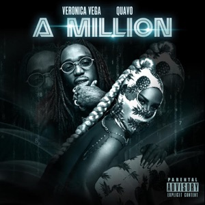 Veronica Vega & Quavo - A Million