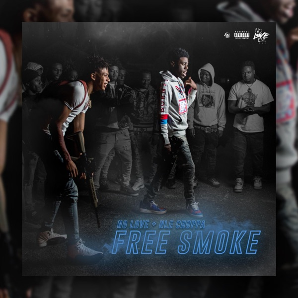 Free Smoke (feat. NLE Choppa) - Single