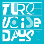 Turquoise Days - Blurred