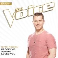 Gyth Rigdon Proof I've Always Loved You (The Voice Performance)