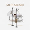 MikeMRF, Lisa Bello & Justin Waithe - Mob Music 2