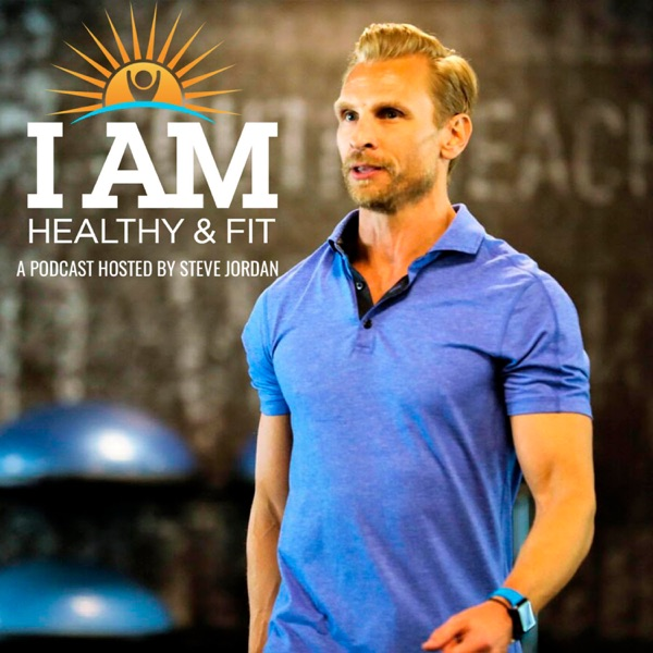 I AM Healthy & Fit