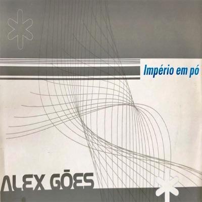 Império em Pó - EP - Alex Góes