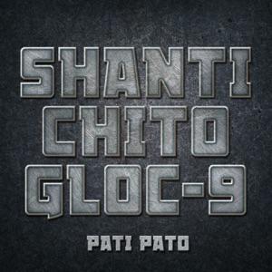 Shanti Dope, Chito Miranda & Gloc-9 - Pati Pato