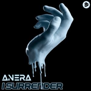 Anera - I Surrender