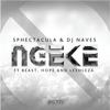 Sphectacula and DJ Naves - Ngeke (feat. BEAST, Hope & Leehleza) artwork