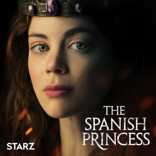 The Spanish Princess, Season 1 image