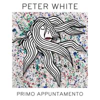 Peter White - Primo appuntamento artwork