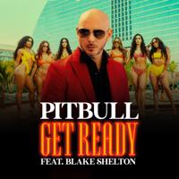 Get Ready (feat. Blake Shelton & Joe Perry)-Pitbull