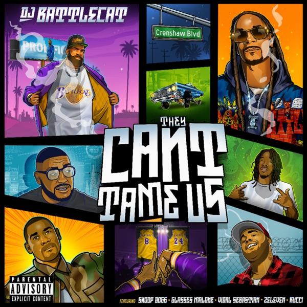 They Can't Tame Us (feat. Vidal Sebastián & Glasses Malone & 2Elevan & Rucci & Snoop Dogg) - Single