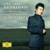 Lang Lang, Valery Gergiev & The Mariinsky Orchestra - Rachmaninov: Piano Concerto No. 2; Paganini Rhapsody  artwork