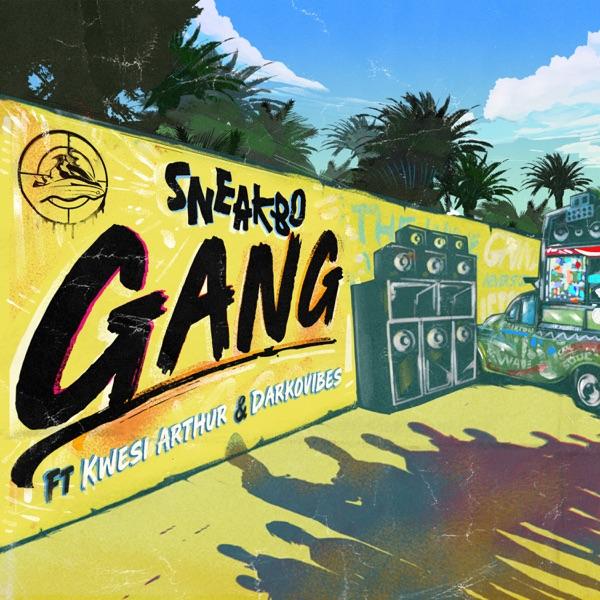 Gang (feat. Kwesi Arthur & DarkoVibes) - Single