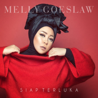 Melly Goeslaw - Siap Terluka - Single