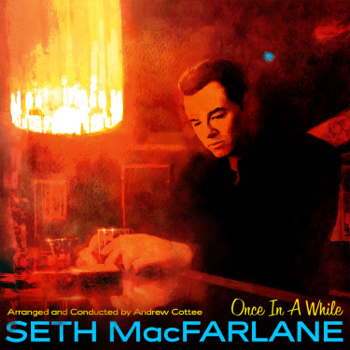 Seth MacFarlane Once in a While music review