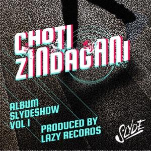 Slyde - Choti Zindagani