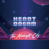 The Midnight City - Heartdream EP  artwork
